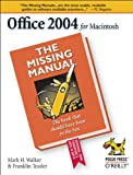 img - for Office 2004 for Macintosh: The Missing Manual book / textbook / text book