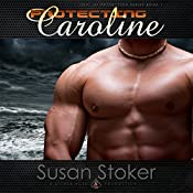 Protecting Caroline: SEAL of Protection, Book 1 | [Susan Stoker]