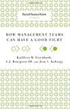 img - for How Management Teams Can Have a Good Fight (Harvard Business Review Classics) book / textbook / text book