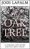 The Oak Tree: a romantic tale of life and love after cancer