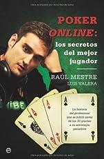 Poker online - los secretos del mejor jugador (Spanish Edition)