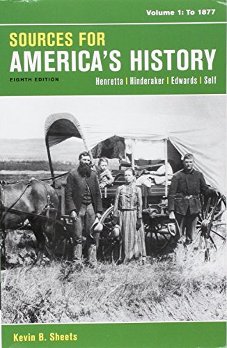 Loose-Leaf Version of America's History, Value Edition, Volume 1 8e & Sources for America's History, Volume 1 8e: To 1877