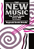 img - for The New Music: The Avant-garde since 1945 book / textbook / text book