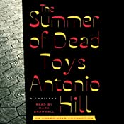 The Summer of Dead Toys: A Thriller | Antonio Hill