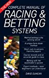 The New Complete Manual of Racing and Betting Systems