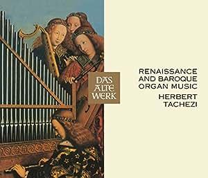 Renaissance et Baroque : Musique pour Orgue