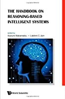 The Handbook on Reasoning-Based Intelligent Systems Front Cover