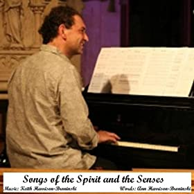 Songs Of The Spirit And The Senses