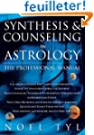 Synthesis & Counseling in Astrology:...