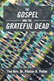 img - for The Gospel and the Grateful Dead book / textbook / text book