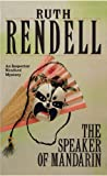 Ruth Rendell The Speaker Of Mandarin: (A Wexford Case)