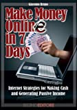 Make Money Online In 7 Days