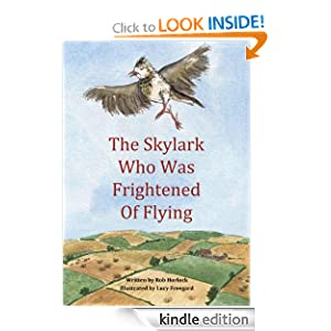 The Skylark Who Was Frightened of Flying (Creature Teachers - early readers)