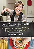img - for My Drunk Kitchen: A Guide to Eating, Drinking, and Going with Your Gut book / textbook / text book