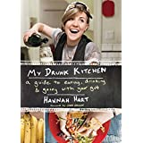 My Drunk Kitchen: A Guide to Eating, Drinking, and Going with Your Gut ~ Hannah Hart