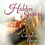 Hidden Secrets | Carolyn Brown