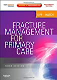 img - for By M. Patrice Eiff MD Fracture Management for Primary Care: Expert Consult - Online and Print, 3e (3rd Edition) book / textbook / text book