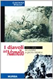 I diavoli dell'Adamello. La guerra a quota tremila. 1915-1918 (8842528374) by Luciano Viazzi