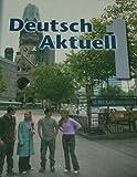 Deutsch Aktuell: Level 1 (German Edition)