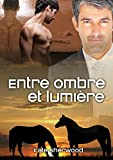 Entre ombre et lumi�re (Californie �questre t. 3)