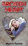 "Romance: ""Broken Heart"" A Young Adult and Adult Romance Novella"