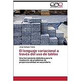 El Lenguaje Variacional a Trav S del USO de Tablas: Una herramienta didáctica para la resolución de problemas...