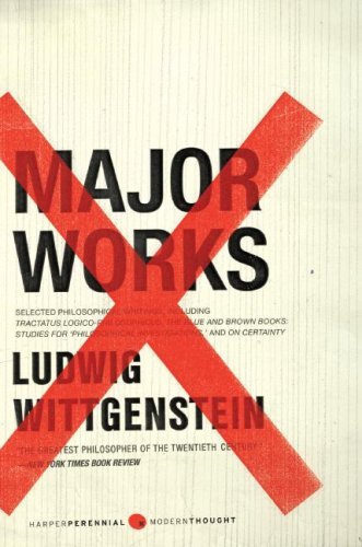 Major Works: Selected Philosophical Writings, Ludwig Wittgenstein