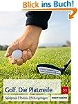Golf. Die Platzreife: Spielpraxis | T...