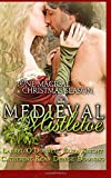 img - for Medieval Mistletoe: One Magical Christmas Season book / textbook / text book