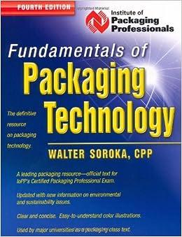 Fundamentals of packaging technology by walter soroka