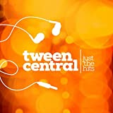 Tween Central: Just the Hits