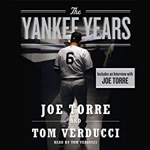 The Yankee Years | [Joe Torre, Tom Verducci]