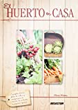 img - for El huerto en casa / The home vegetable garden (Spanish Edition) book / textbook / text book