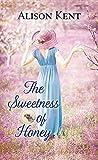 The Sweetness of Honey: A Hope Springs Novel