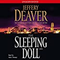 The Sleeping Doll: A Novel (       UNABRIDGED) by Jeffery Deaver Narrated by Anne Twomey