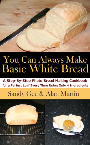 Basic White Bread (You Can Always Make) by Sandy Gee