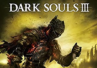 Amazon | DARK SOULS III THE FIRE FADES EDITION  …