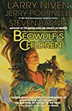 Beowulf's Children (0765320886) by Niven, Larry
