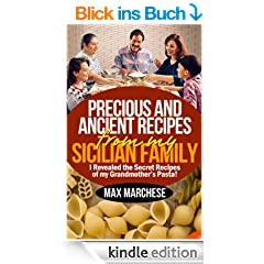 Precious and Ancient Recipes From My Sicilian Family
