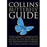 Collins Butterfly Guide: The Most Complete Field Guide to the Butterflies of Britain and Europeby Tom Tolman