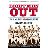 Eight Men Out: The Black Sox and the 1919 World Series ~ Eliot Asinof