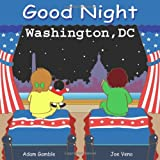 Good Night Washington, DC (Good Night Our World series)