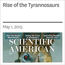 Rise of the Tyrannosaurs (       UNABRIDGED) by Stephen Brusatte Narrated by Mark Moran