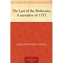 James Fenimore Coopers The Last of the Mohicans A Narrative of 1757 Kindle eBook for Free