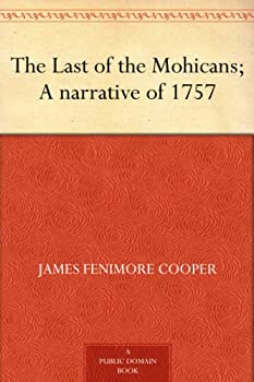 The Last of the Mohicans Kindle eBook