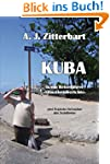 KUBA (k)ein Reisef�hrer -Situationsbe...