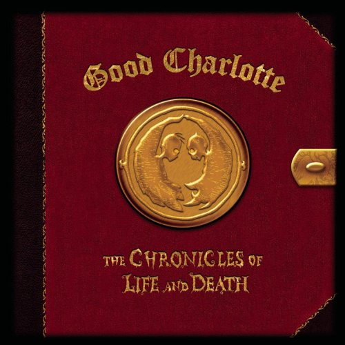 Good Charlotte - Chronicles of Life & Death, the - Zortam Music