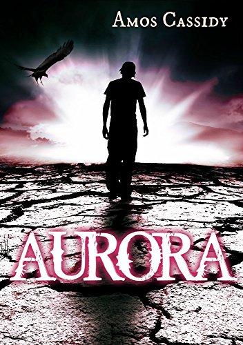 Aurora (A Post-Apocalyptic Dystopian Romance)