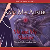 Me and My Shadow: Silver Dragons, Book 3 | [Katie MacAlister]