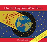By Debra Frasier - On the Day You Were Born: Book and Musical CD (Rei/Com) (3.4.2012)